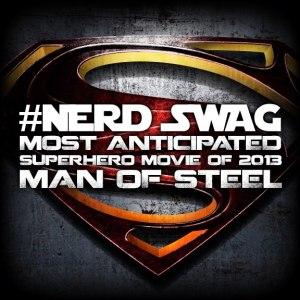 #NerdSwag Man of Steel
